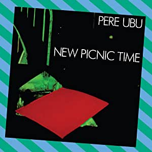 Pere Ubu - New Picnic Time - CD