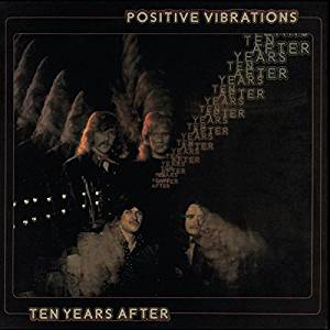 Ten Years After - Positive Vibrations (2017 Remaster) - CD
