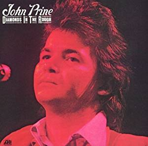 John Prine - Diamonds In the Rough LP