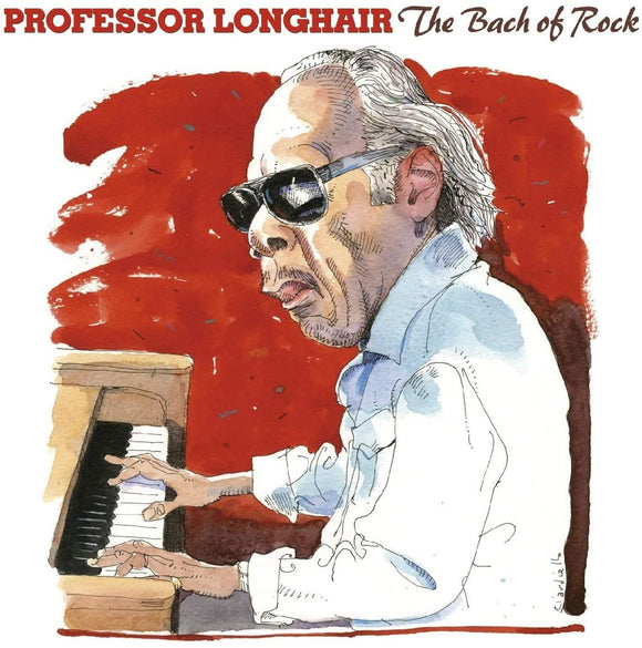 Professor Longhair - The Bach Of Rock - 2CD