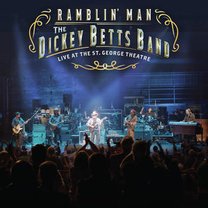 The Dickey Betts Band - Ramblin' Man Live At The St. George Theatre - 2 LP