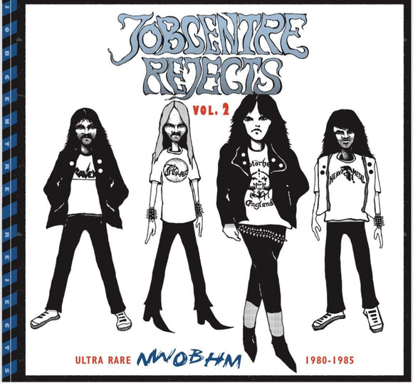 Job Centre Rejects - Vol 2. Ultra Rare NWOBHM 1980-1985 - 2CD
