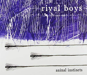Rival Boys - Animal Instincts - CD