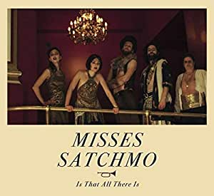 Misses Satchmo - Is That All There Is - CD