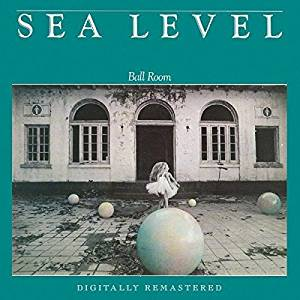 Sea Level - Ball Room - CD