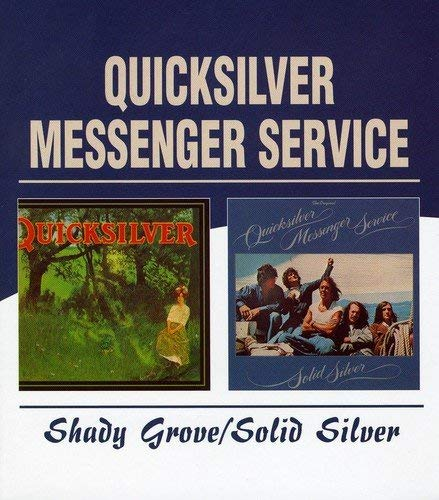 Quicksilver Messenger Service - Shady Grove/Solid Silver - 2CD