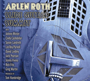 Arlen Roth - Slide Guitar Summit - CD