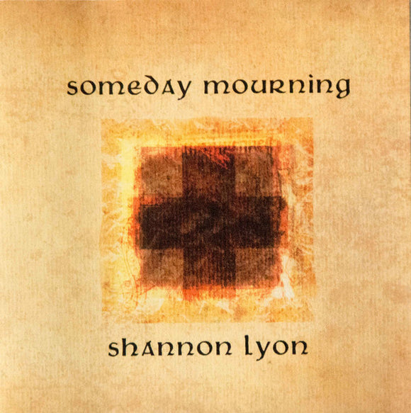 Shannon Lyon - Someday Mourning - CD
