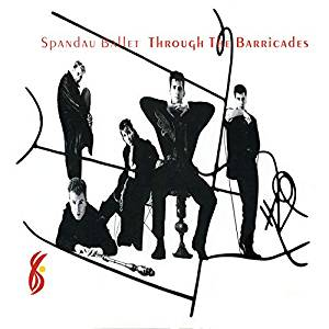 Spandau Ballet - Through The Barricades - CD/DVD