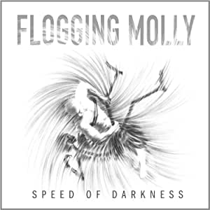 Flogging Molly - Speed Of Darkness - CD