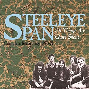 Steeleye Span - All Things Are Quite Silent - Complete Recordings 1970-71 - 3CD