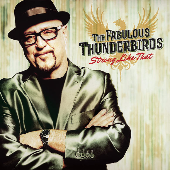 The Fabulous Thunderbirds - Strong Like That - CD