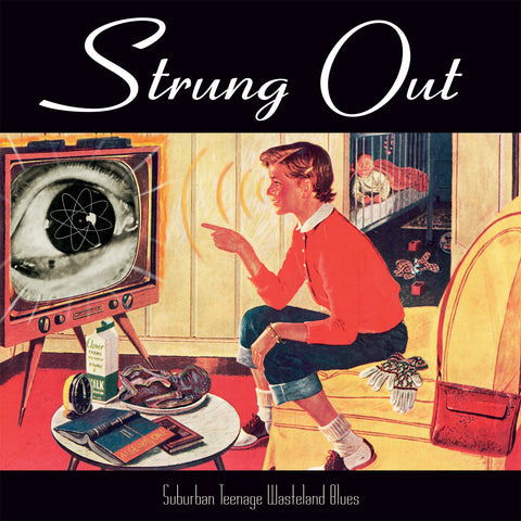 Strung Out - Suburban Teenage Wasteland Blues (Reissue) - CD