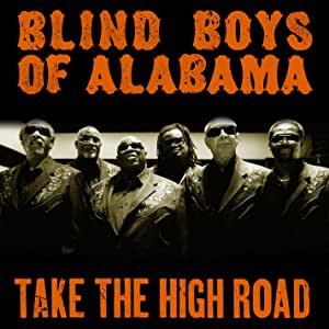 The Blind Boys Of Alabama - Take The High Road - CD