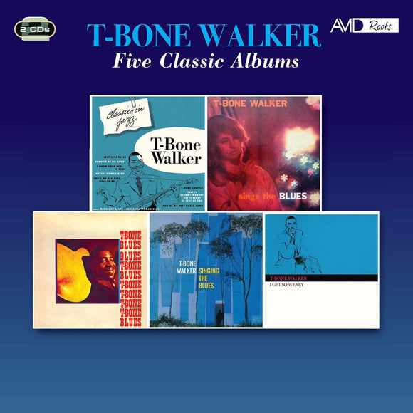 T-Bone Walker - Classics In Jazz / Sings The Blues / T-Bone Blues / Singing The Blues / I Get So Weary - 2CD