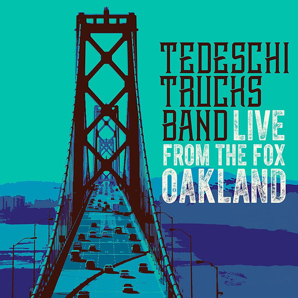 Tedeschi Trucks Band - Live From The Fox Oakland - 2CD