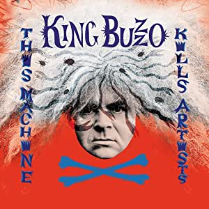 King Buzzo - This Machine Kills Artists - CD