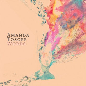 Amanda Tosoff - Words - CD
