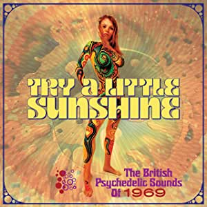 Try A Little Sunshine - The British Psychedelic Sounds Of 1969 - 3CD