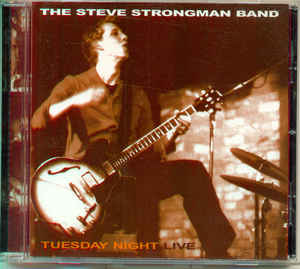 Steve Strongman - Tuesday Night Live - CD