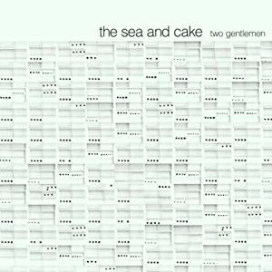 The Sea and Cake - Two Gentleman -EP- CD