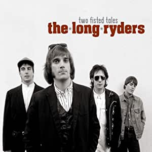 Long Ryders - Two Fisted Tales - 3CD