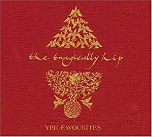 Tragically Hip - Yer Favourites 2CD