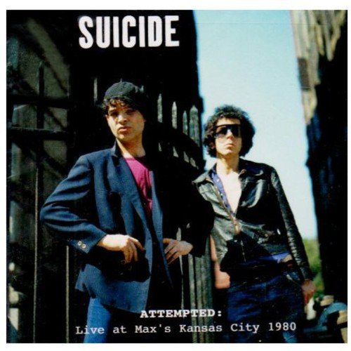 Suicide - Attempted: Live at Max's Kansas City 1980 - CD