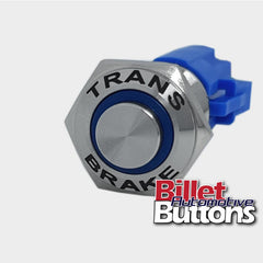 16mm 'TRANS BRAKE' Push Button Switch Raised Top LED Small