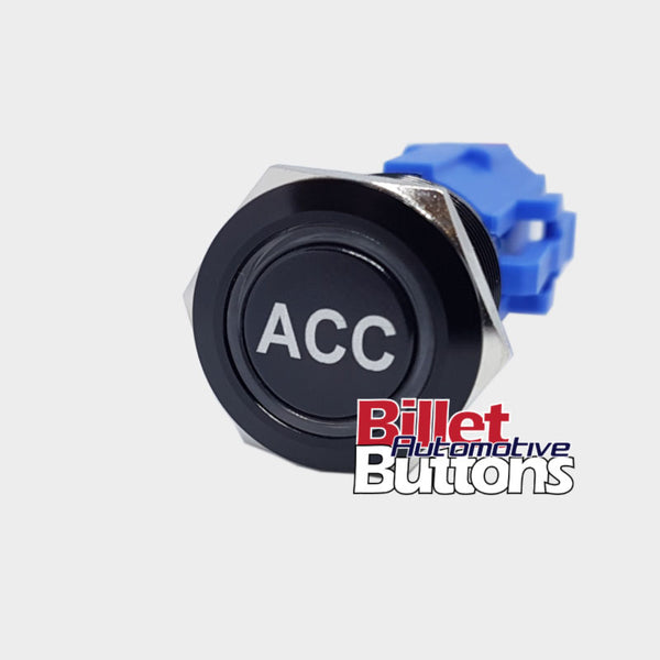 19mm 'ACC' Billet Push Button Switch Accessories