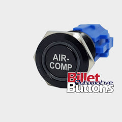 19mm 'AIR- COMP' Billet Push Button Switch Air Compressor