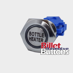19mm 'BOTTLE HEATER' Billet Push Button Switch Nitrous Blanket Warmer