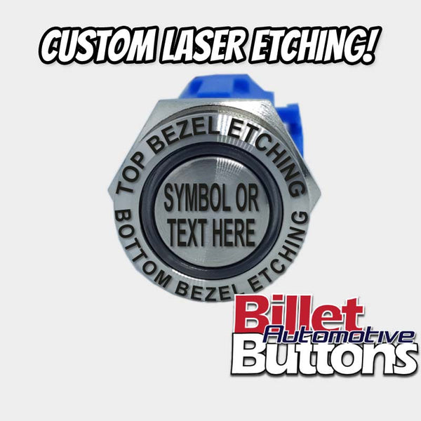 19mm 'CUSTOM LASER ETCHING' Design Your Own Billet Push Button Switch Text Logo Symbol etc