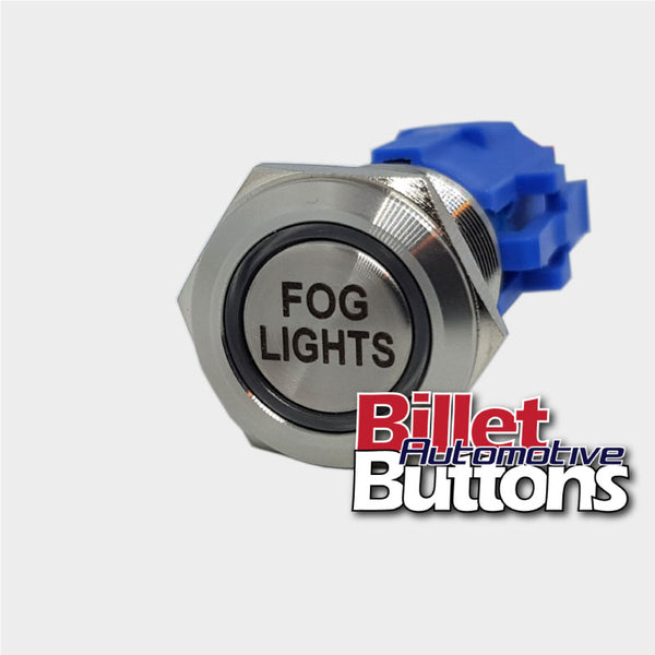 19mm 'FOG LIGHTS' Billet Push Button Switch Driving Light