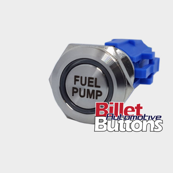 19mm 'FUEL PUMP' Billet Push Button Switch
