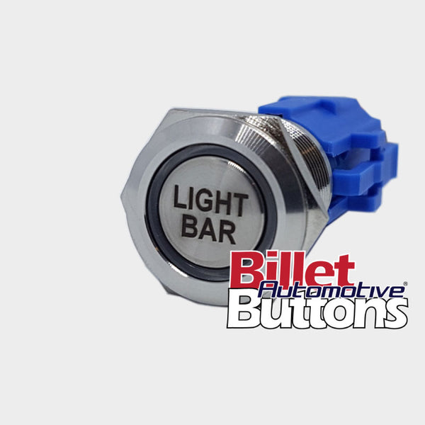 19mm 'LIGHT BAR' Billet Push Button Switch