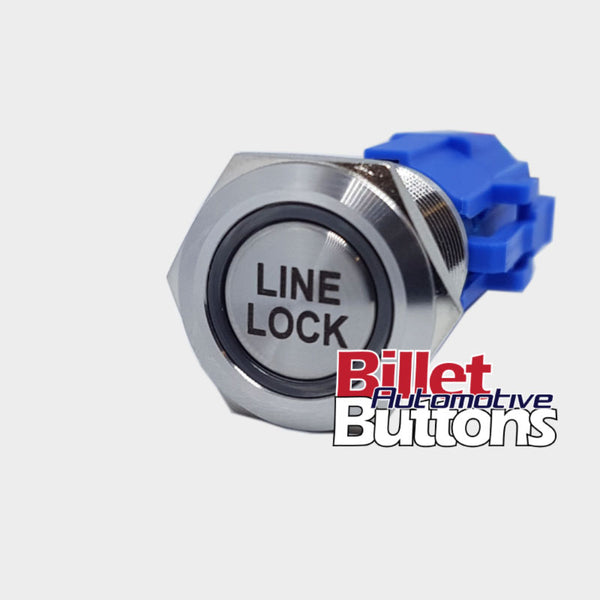 19mm 'LINE LOCK' Billet Push Button Switch