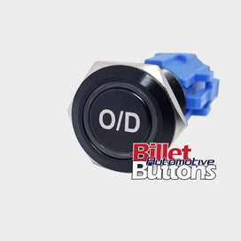 19mm 'O/D' Billet Push Button Switch Overdrive