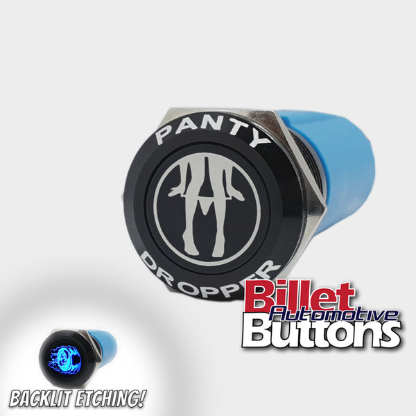 Panty dropper billet push button switch laser etched custom backlit