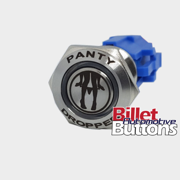 19mm FEATURED 'PANTY DROPPER' Billet Push Button Switch Panties Drop