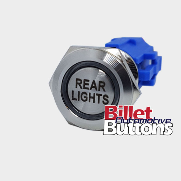 19mm 'REAR LIGHTS' Billet Push Button Switch