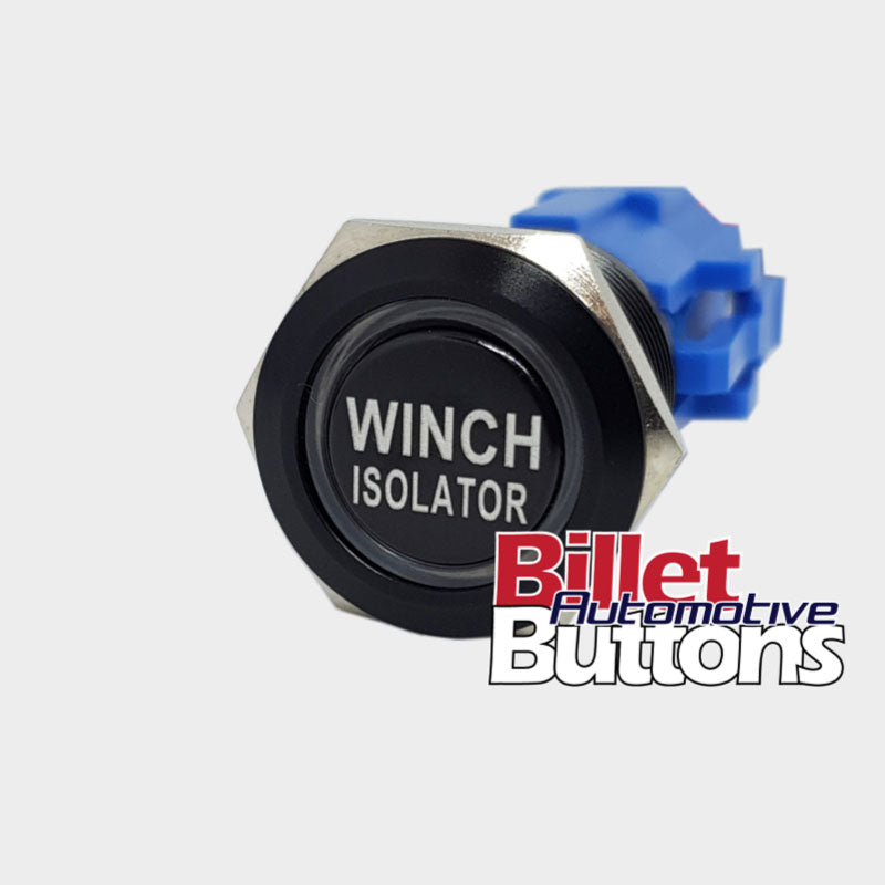 19mm 'WINCH ISOLATOR' Billet Push Button Switch