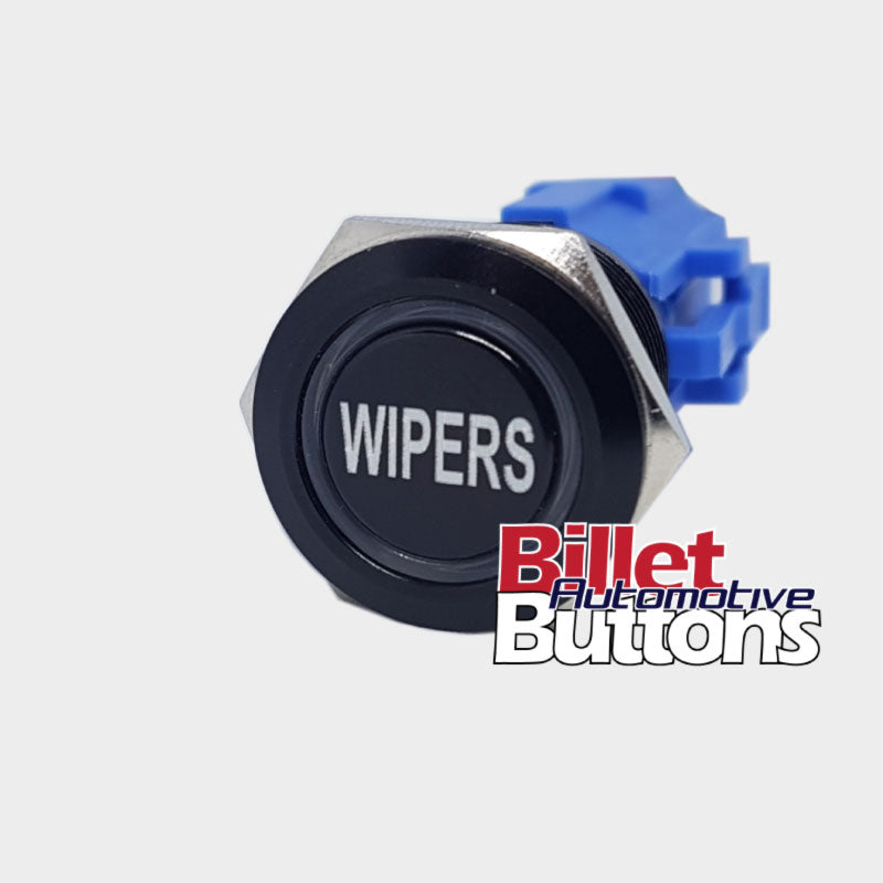 19mm 'WIPERS' Billet Push Button Switch Window Windscreen