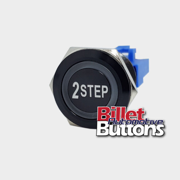 22mm '2 STEP' Billet Push Button Switch Launch Control 2step etc