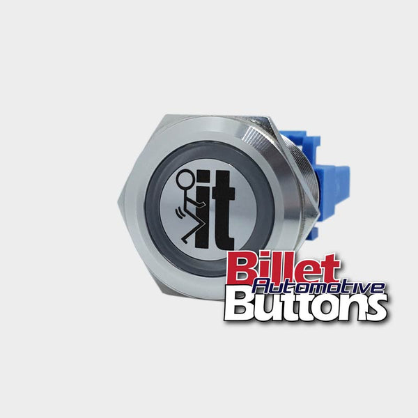 22mm 'FUCK IT SYMBOL' Billet Push Button Switch