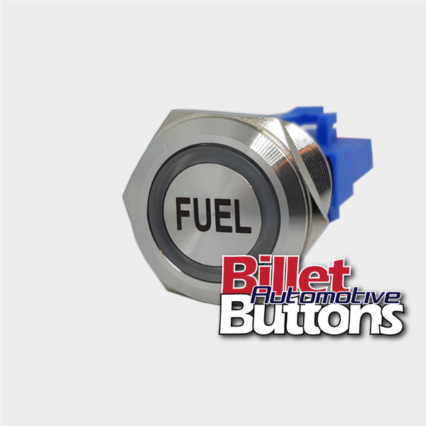 22mm 'FUEL' Billet Push Button Switch Fuel Pump Electric
