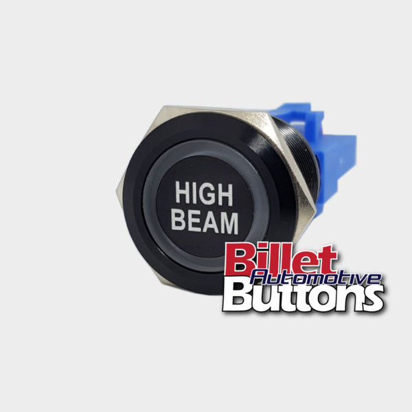 22mm 'HIGH BEAM' Billet Push Button Switch Headlights