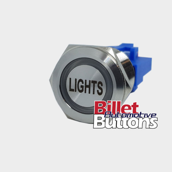 22mm 'LIGHTS' Billet Push Button Switch Headlights etc