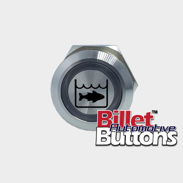 22mm 'LIVE WELL SYMBOL' Billet Push Button Switch Marine Fish Box