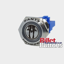 22mm FEATURED 'PANTY DROPPER' Billet Push Button Switch Panties Drop